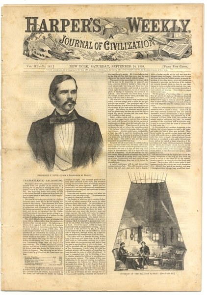 In July 1861 Lowe Was Appointed Chief Aeronaut of the Union Army Balloon Corps by President Abraham Lincoln.