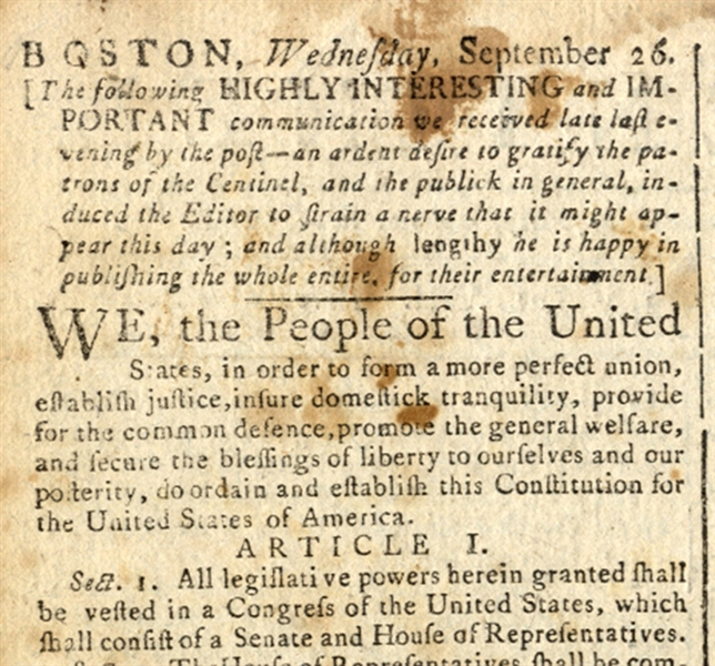 """We, the People of the United States"" ... Full Printing of the United States Constitution ... September 26, 1787"