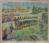 """Execution of the Hun Chief - The Death of Militarism"""