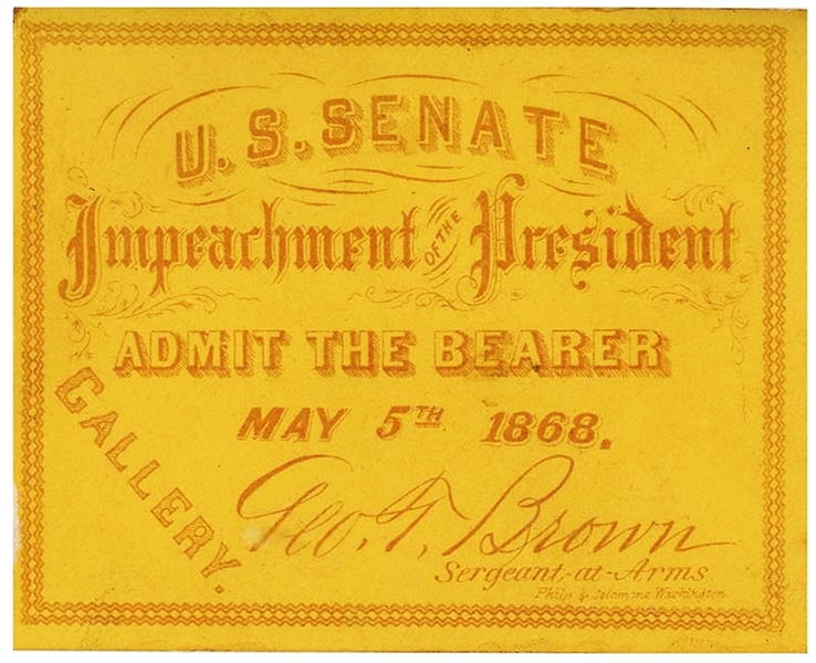 Ticket To Attend The Impeachment Trial of Andrew Johnson