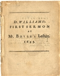 1695, Dr. Williams first sermon at Mr. Boyles lecture
