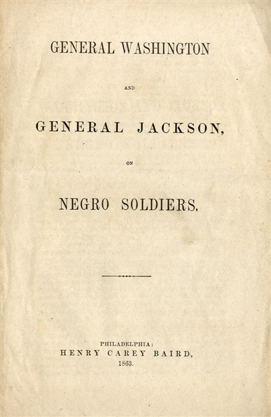 How Washington and Jackson Treated the negro Soldiers