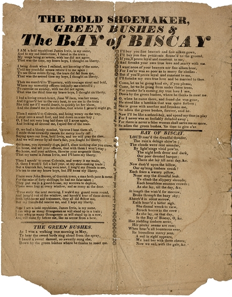 "The Bold Shoemaker, Green Bushes & Bay of Biscay"" Song Sheet, Broadside Printed in Boston 1834"