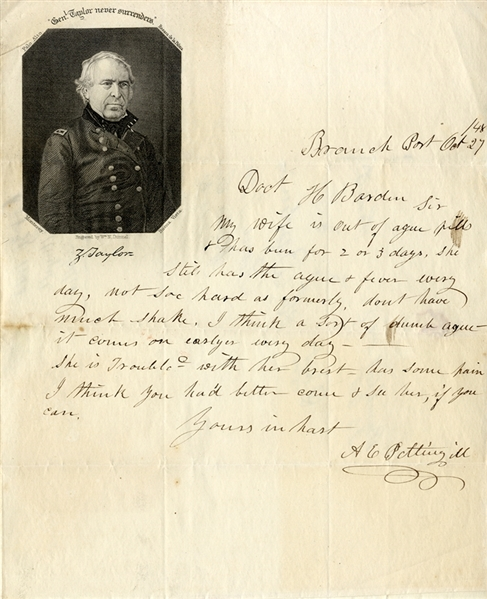 Rare Zachary Taylor 1848 Presidential Campaign Stationery with Unusual Content. My Wife: Is Troubled With Her Breast.
