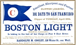 Clipper Ship Card - Boston Light, Randolph M. Cooley, NYC.