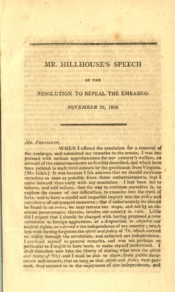 JAMES HILLHOUSE SENATOR FROM CT SPEECH REPEAL OF BRITISH EMBARGO 1808