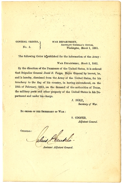 General Twiggs Dismissed From The Army For treachery to the flag of his country.""