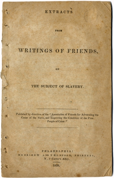 Writings of Friends on the Subject of Slavery