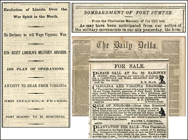 The New Orleans Daily Delta Illustrated Runaway Slave Ads To The Bombardment of Fort Sumter.