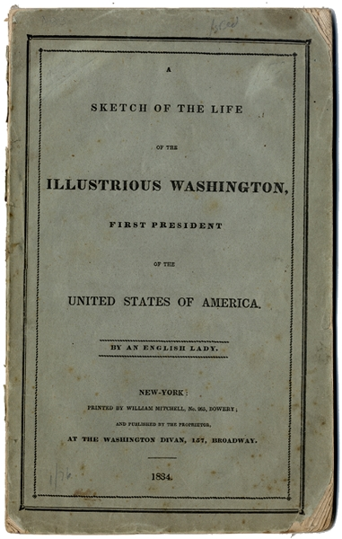 A Sketch of the Life of George Washington by an English Lady